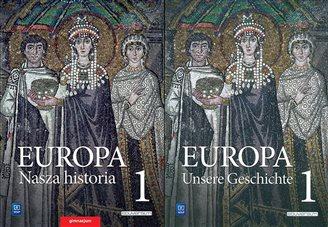 EUROPA – NASZA HISTORIA / EUROPA – UNSERE GESCHICHTE