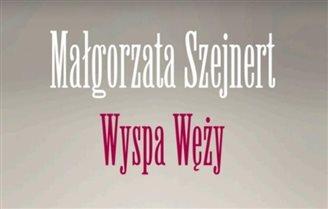 «Острів змій» Малґожати Шейнерт отримав премію Варшавської літературної прем'єри