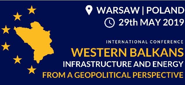 Матэрыялы канфэрэнцыі «Заходнія Балканы: інфраструктура і энэргія зь пэрспэктывы геапалітыкі»