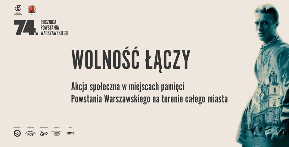 """""""Свобода объединяет"""" - один из плакатов к 74-й годовщине Варшавского восстания."""