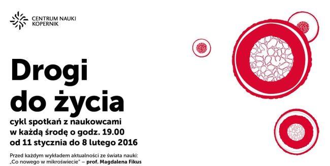 """Фрагмент плаката цикла """"Пути к жизни"""" в Центре науки """"Коперник""""."""