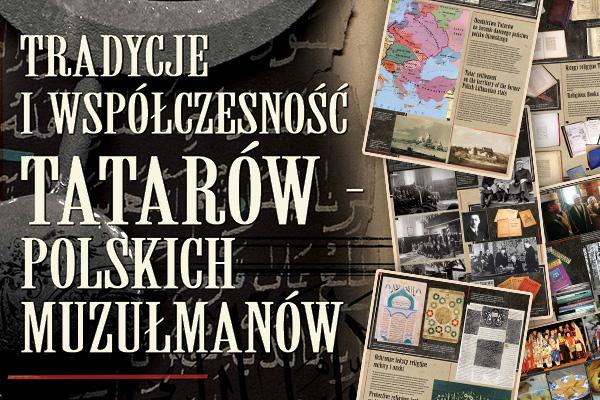 """Plakat promujący wystawę """"Tradycje i współczesność Tatarów – polskich muzułmanów"""""""