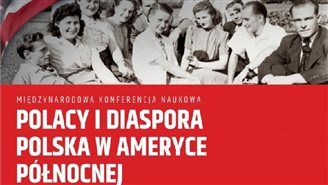 """Polacy i diaspora polska w Ameryce Północnej"""