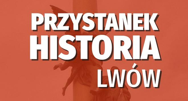 Przystanek Historia Lwów