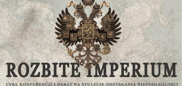 """Grafika ilustrująca konferencję """"Rozbite Imperium"""""""