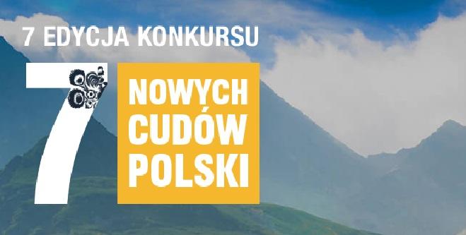"""7 Edycja konkursu """"7 nowych cudów Polski"""""""