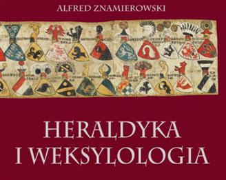 """""""Heraldyka i weksylologia"""" - wyjątkowy album"""