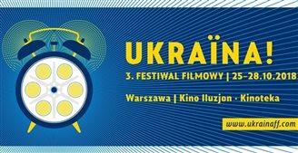 Починається Ukraina! 3. Festiwal Filmowy